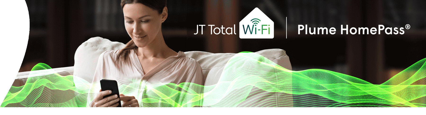JT Total Wi-Fi Plume Homepass